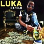 LUKA Feat. VARIOUS ARTISTS - NAFOLO (SON)