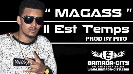 MAGASS - IL EST TEMPS (SON)