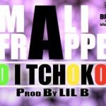 MALI FRAPPE - I BO I TCHOKO LA (SON)