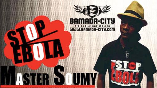MASTER SOUMY - STOP EBOLA (SON)