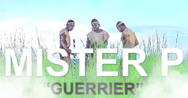 MISTER P - GUERRIER (CLIP)