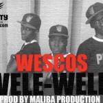WESCOS - WELE WELE (SON)