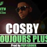 COSBY - TOUJOURS PLUS (SON)