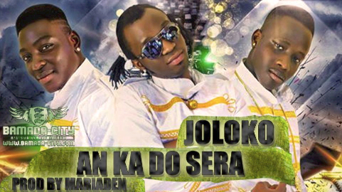 JOLOKO - AN KA DO SERA (SON)