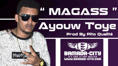 MAGASS - AYOUW TOYE (SON)