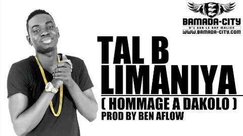 TAL B - LIMANIYA (HOMMAGE A DAKOLO) (SON)