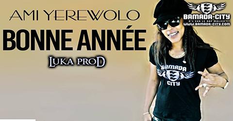 AMI YEREWOLO - BONNE ANNÉE (SON)