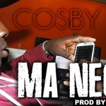 COSBY - MA NEGGA (SON)