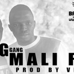 G GANG - MALI RAP (SON)