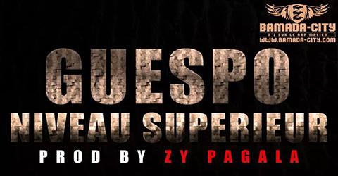 GUESPO - NIVEAU SUPERIEUR (SON)