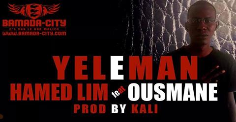 HAMED LIM Feat. OUSMANE - YELEMAN (SON)