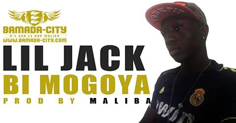 LIL JACK - BI MOGOYA (SON)