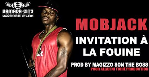 MOBJACK - INVITATION À LA FOUINE (SON)