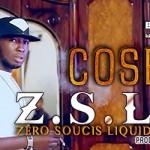 COSBY - Z.S.L.M (ZÉRO SOUCIS LIQUIDE MONEY) (SON)