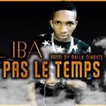 LIL IBA - J'AI PAS LE TEMPS (SON)