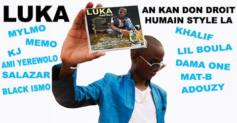 LUKA Feat. MALI RAP - AN KAN DON DROIT HUMAIN STYLE LA (SON)