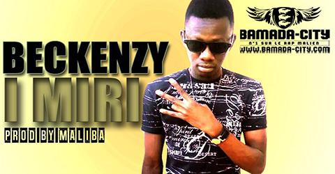 BECKENZY - I MIRI (SON)
