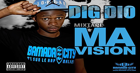 DIG DIO Feat. OX B - MA VISION (SON)