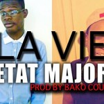 ETAT MAJOR - LA VIE (SON)