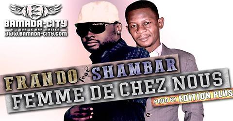 FRANDO Feat. SHAMBAR - FEMME DE CHEZ NOUS (SON)