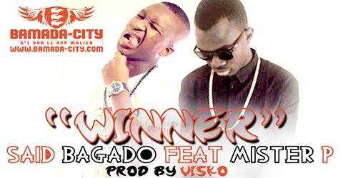 SAID BAGADO Feat. MISTER P - WINNER (SON)