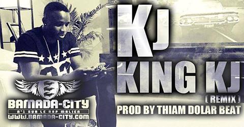 KJ - KING KJ (REMIX) (SON)
