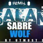 SABRE WOLF - SALAM (REMIX) (SON)