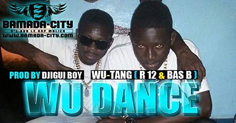 WU-TANG - WU DANCE (SON)