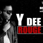 Y-DEE - ROUGE NOIR (SON)