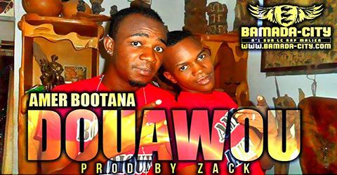 AMER BOOTANA - DOUAWOU (SON)