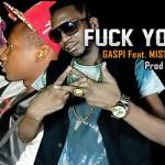 GASPI Feat. MISTER P & B WAYNE - FUCK YOU.COM (SON)