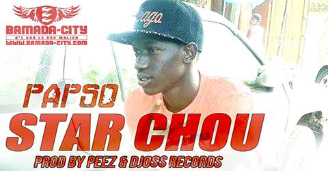 PAPSO - STAR CHOU (SON)