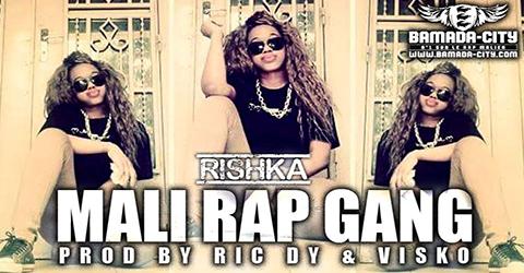 RISHKA - MALI RAP GANG (SON)