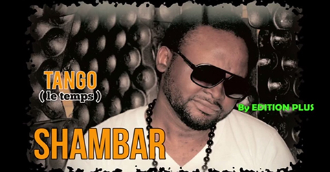 SHAMBAR - TANGO (LE TEMPS)