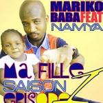 BABA MARIKO Feat. NAMYA - MA FILLE (SON)