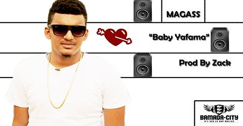 MAGASS - BABY YAFAMA (SON)