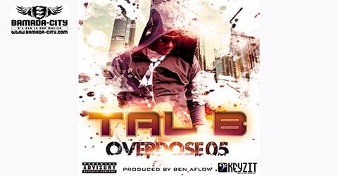 TAL B - OVERDOSE 05 (SON)