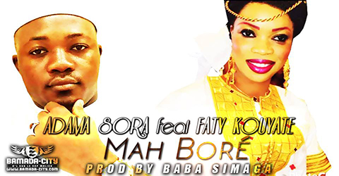 ADAMA SORA Feat. FATY KOUYATE - MAH BORÉ (SON)