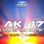 AK 47 - MILIONS AN BITCH (SON)
