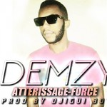 DEMZY - ATTERISSAGE FORCÉ (SON)