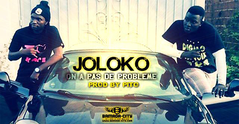 JOLOKO - ON A PAS DE PROBLEME (SON)