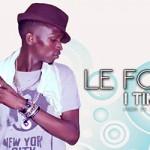 LE FOU - I TIMIYA (SON)