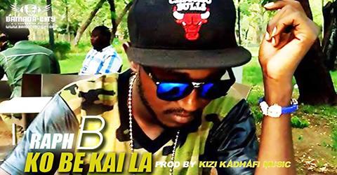 RAPH B - KO BE KAI LA (SON)