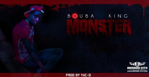 BOUBA KING - MONSTER (SON)