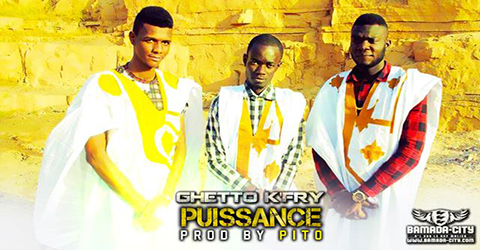 GHETTO K'FRY - PUISSANCE (SON)