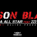 MALIBA ALL STAR Feat. 223 CREW - SON BLA (SON)