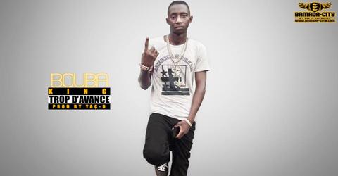 BOUBA KING - TROP D'AVANCE (SON)