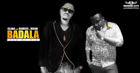 CLABA Feat. RAMSES & DIXON - BADALA (SON)