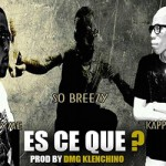 SO BREEZY Feat. ANONYME & KAPPA FLOW - ES CE QUE?