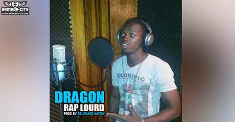 DRAGON - RAP LOURD (SON)